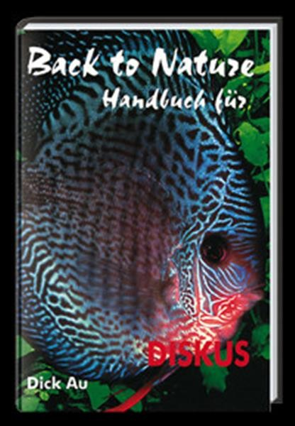 Handbuch f. Diskus Back to Nature/Dick Au